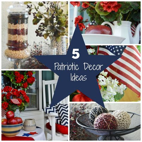 patriotic decorating ideas five patriotic decor ideas surroundings by debi