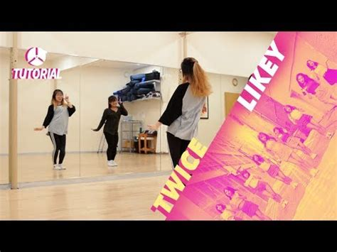 tutorial dance likey tutorial twice likey dance tutorial by 2ksquad youtube
