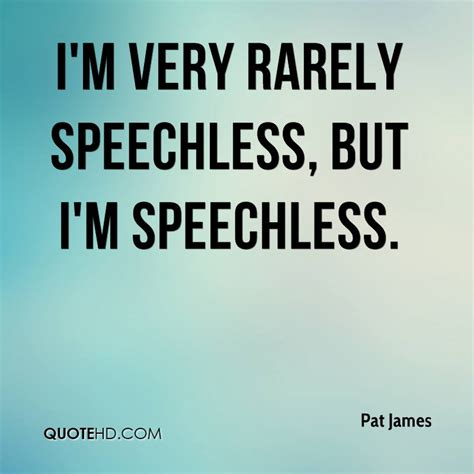 Speechless At by Quotes About Speechless 76 Quotes