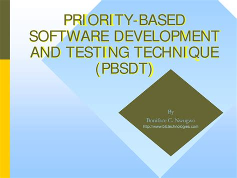 Based Software Development priority based software development and testing technique