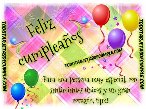 imagenes con mensajes de cumpleaños para alguien especial tarjetas de cumplea 241 os para una persona muy especial