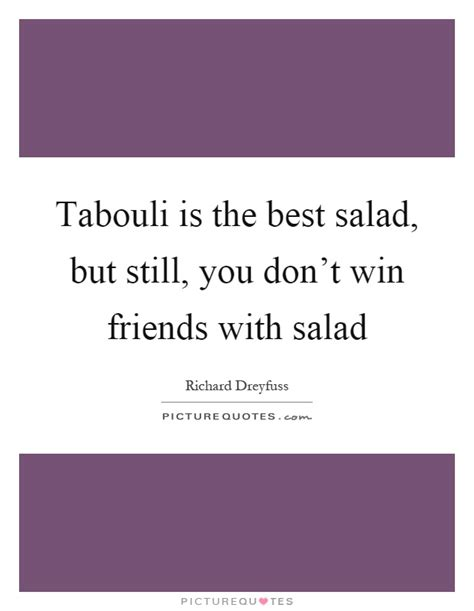is one still the best salad quotes salad sayings salad picture quotes