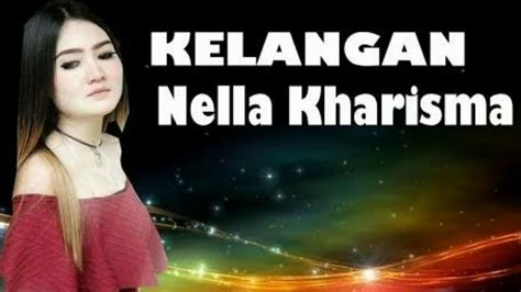 download mp3 nella kharisma lupakanlah download kelangan nella kharisma download video mp4 mp3