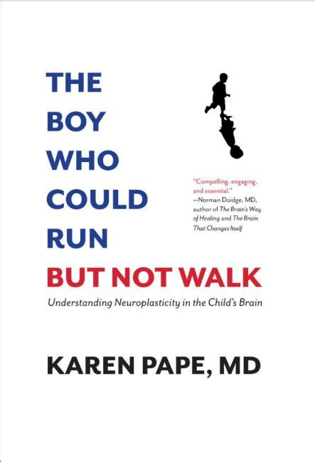 the boy who could how a boy with cerebral palsy changed a doctor s thinking about the brain toronto star