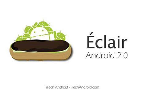 android eclair history of android versions eclair 2 0 itech android flickr photo