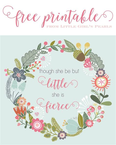 printable summer quotes though she be but little she is fierce free printable