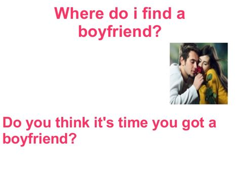Found Your Boyfriend by Where To Find A Boyfriend