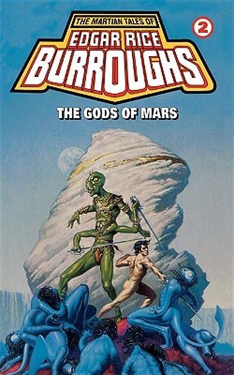 The Gods Of Mars the gods of mars barsoom 2 by edgar rice burroughs