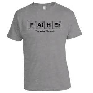 Father the noble element t shirt