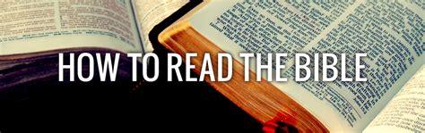 How To Read The Bible how to read the bible the bridge uk