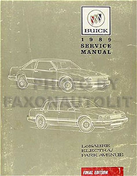 electric and cars manual 1990 buick regal parking system 1989 buick lesabre electra park avenue shop manual 89 ebay