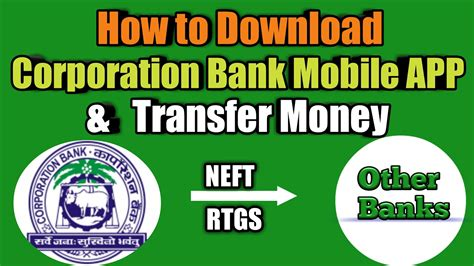 How To Corporation Bank Mobile App And Transfer