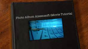 imovie themes photo album how to add imovie themes as your requirement