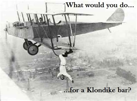What Would You Do For A Klondike Bar Meme - what would you do for a klondike bar what a hoot pinter