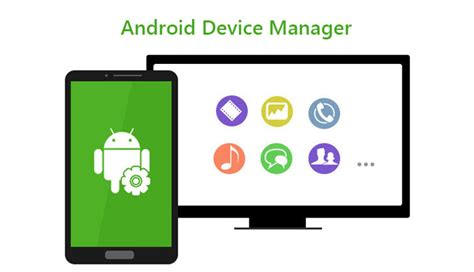mobile android manager android device manager track locate and find