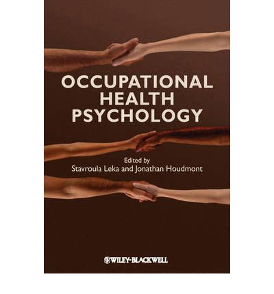 Occupational Health Psychology occupational health psychology stavroula leka
