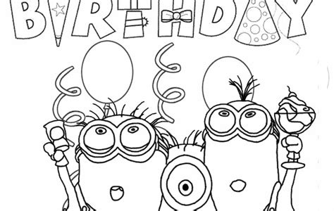 minions coloring pages happy birthday minion coloring pages free printable google search