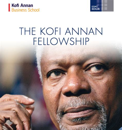 Pre Mba Fellowship by Kofi Annan Fellowship 2018 For Outstanding Leadership