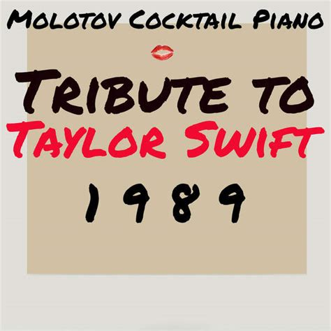 taylor swift clean m4a molotov cocktail piano tribute to taylor swift 1989