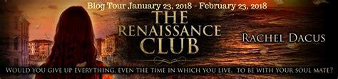 the renaissance club books tour review the renaissance club by dacus