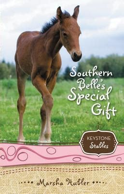 Keystone Gift Card - keystone stables bk 03 southern belle s special gift by marsha hubler paperback