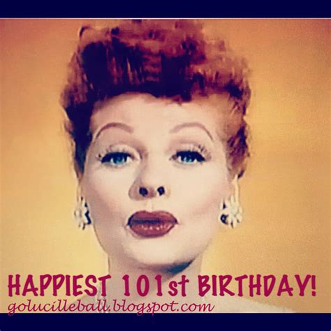 Lucille Birthday Quotes Birthday Quotes I Love Lucy Quotesgram