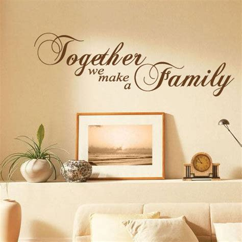 make a wall sticker together we make a family wall quotes wall stickers