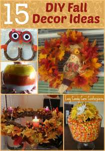 Home Made Fall Decorations by 15 Diy Fall Decor Ideas