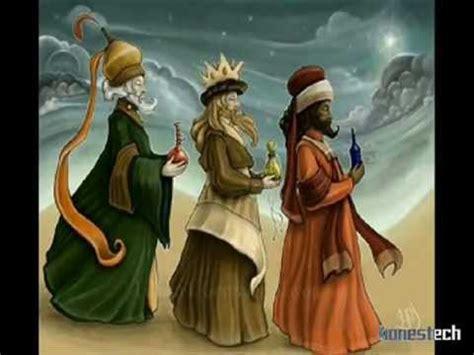 imagenes de los tres reyes magos y sus nombres los tres reyes magos youtube