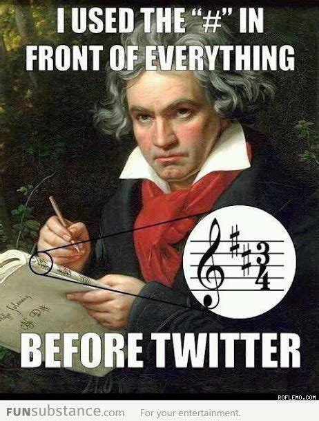 Hashtag Meme - mozart used hashtags before it was cool funsubstance