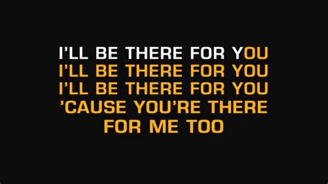the rembrandts i ll be there for you lyrics