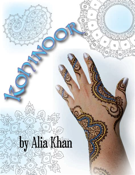 henna design by alia khan kohinoor by alia khan artistic adornment