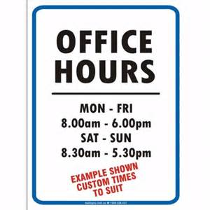 Office Hours Sign Hazsigns