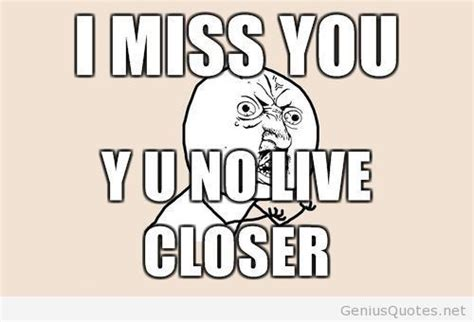 Funny I Miss You Memes - i miss you memes image memes at relatably com