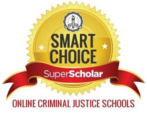 top criminal justice schools top 25 smart choice schools for criminal justice