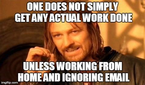 Not Working Meme - meme creator working from home 187 working from home meme