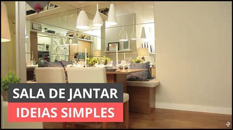como decorar sala de jantar simples sala de jantar ideias simples para decorar youtube