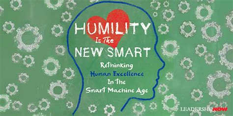 leading humility is the new smart are you humility is the new smart are you ready blogs bloglikes