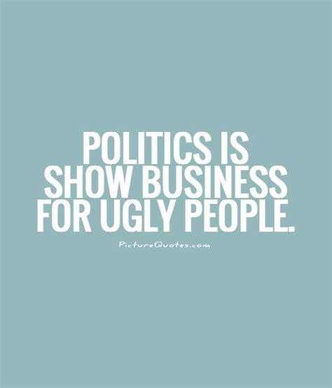 17 Best Political Quotes On Politics - 62 all time best politics quotes and sayings