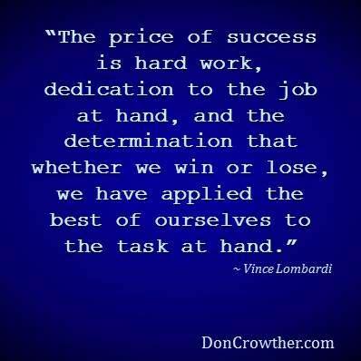 price  success  hard work dedication   job  hand   determination