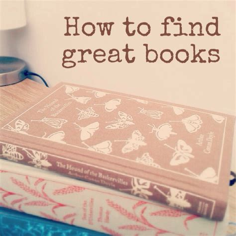 How To Find Interesting Seven Hints For Finding Fantastic Books To Read