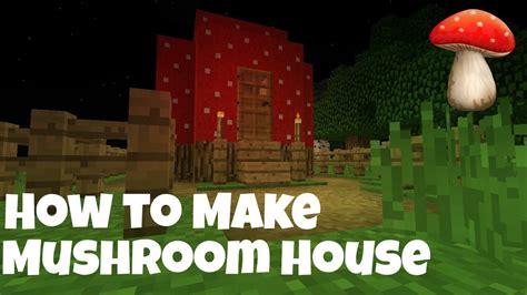 membuat rumah jamur minecraft pe indonesia cara membuat rumah jamur youtube