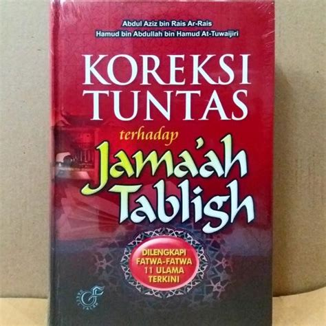 Koreksi Total Shalat Kita koreksi tuntas terhadap jama ah tabligh buku islam net buku islam net