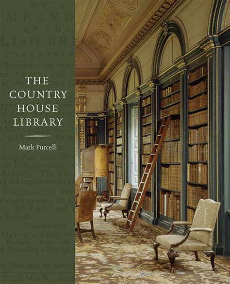 libro the country house library the country house library by mark purcell yale university press