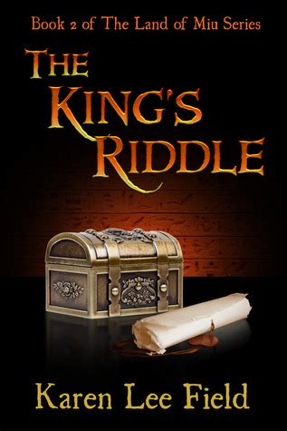 land a place where the is king books the king s riddle land of miu 2 by field