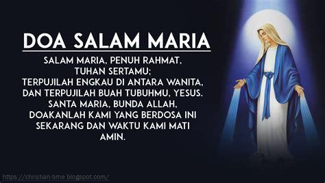 salam maria doa salam maria dalam 3 bahasa christian time