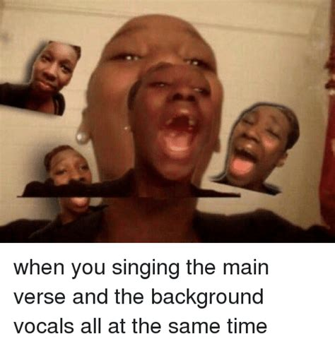 Singing Meme - 22 ultimate memes that will make you want to sing your