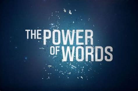 Words Of Power the power of words are you your worst enemy or your