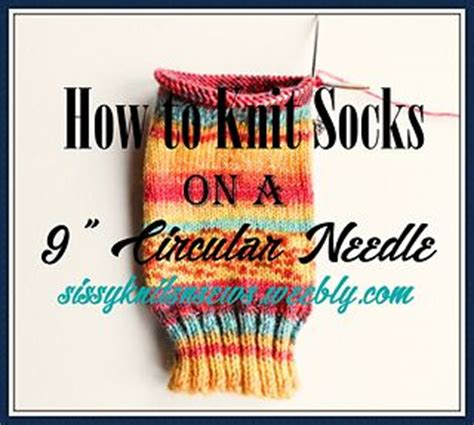 knitting socks on 9 inch circular needles 15 pin su circular knitting patterns da non perdere