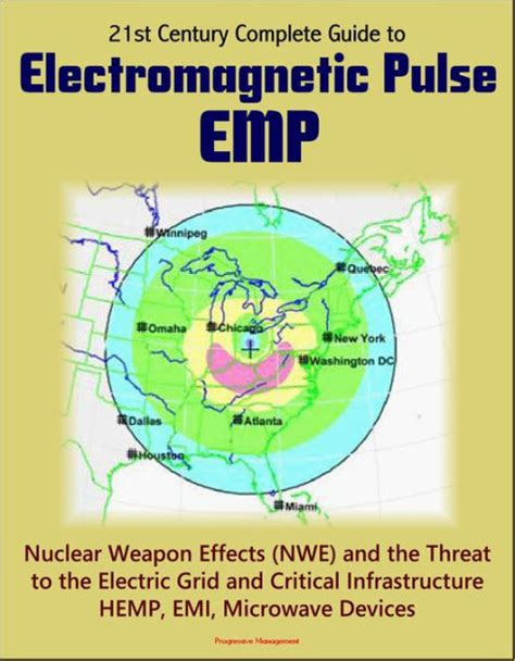 21st century complete guide to electromagnetic pulse emp nuclear weapon effects nwe and the